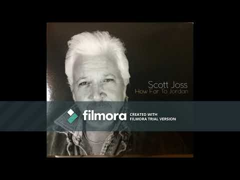 Scott Joss How Far To Jordan feature interview 9/20/2018