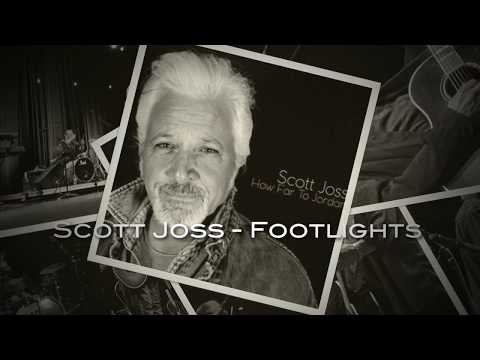 """Footlights"" - Scott Joss"